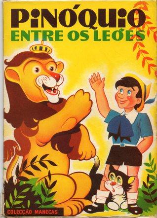 Capa de Pinóquio entre os leões