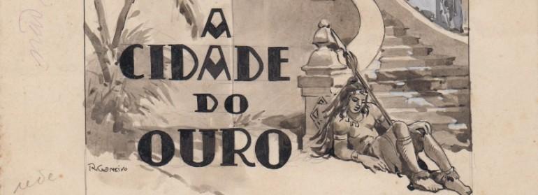 Gameiro, Roque, A cidade do ouro_FRISO2